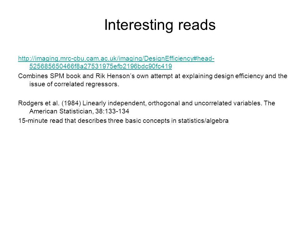 http://imaging.mrc-cbu.cam.ac.uk/imaging/DesignEfficiency#head- 525685650466f8a27531975efb2196bdc90fc419 Combines SPM book and Rik Henson's own attemp