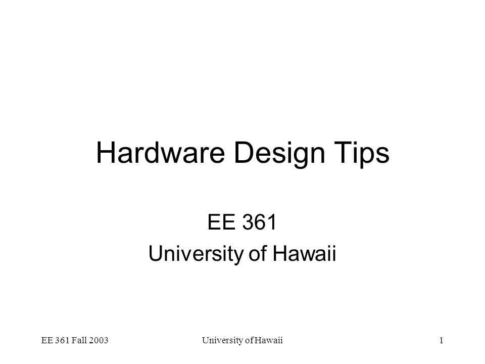EE 361 Fall 2003University of Hawaii42 Example Instruction Memory // Instruction memory // Program has only 8 instructions module IM(addr, dout) input [15:0] addr; dout [15:0] dout; reg [15:0] dout; always @(addr[3:1]) case (addr[3:1]) 0: dout = {3'd0,3'd4,3'd5,3'd3,4'd0} // add $3,$4,$5 1: dout =// sub $2,$4,$5 2: dout =// slt $1,$4,$5 3: dout =// and $1,$3,$5 4: dout =// slt $1,$4,$3 5: dout =// sub $1,$3,$5 6: dout =// add $3,$0,$2 7: dout =// add $3,$5,$1 endcase endmodule