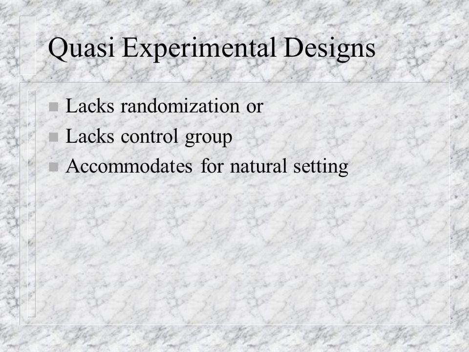 Multifactor Designs for Independent Groups n Design 3 Factorial n Design 4 Randomized Block n Design 5 Nested
