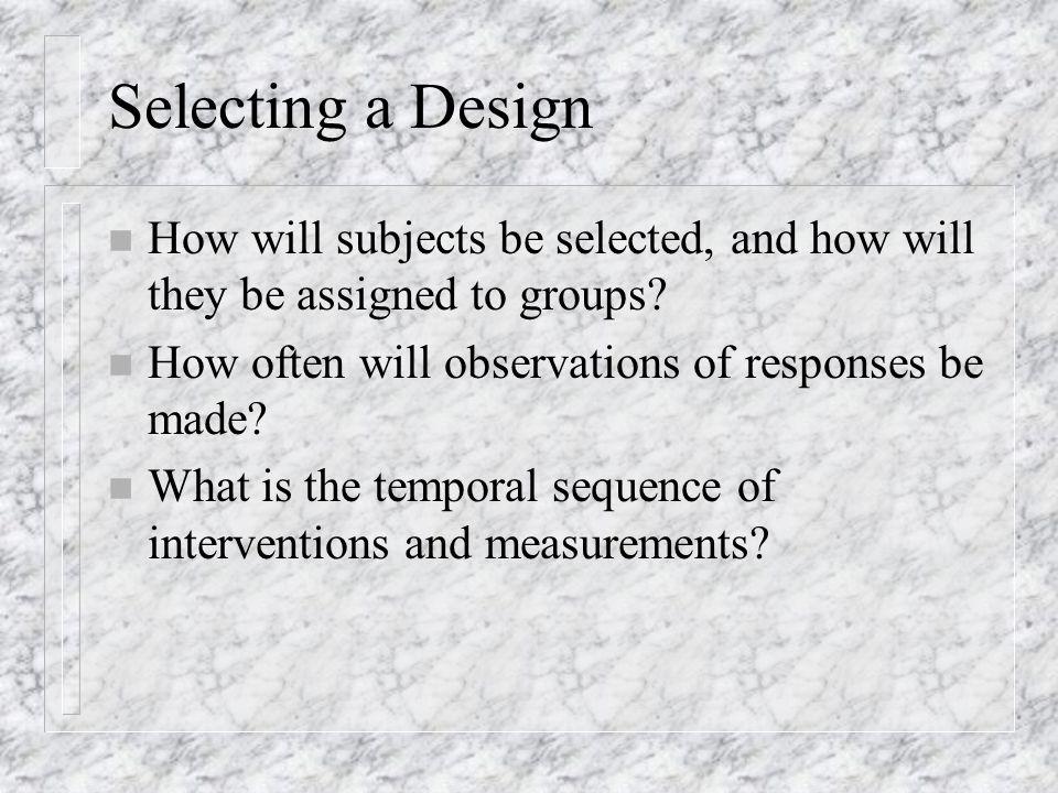 Quasi Experimental Designs n Design 11 One-group pretest-posttest design n Design 12 Time series design n Design 13 Nonequivalent pretest-posttest control group design n Design 14 Nonequivalent posttest-only control group design