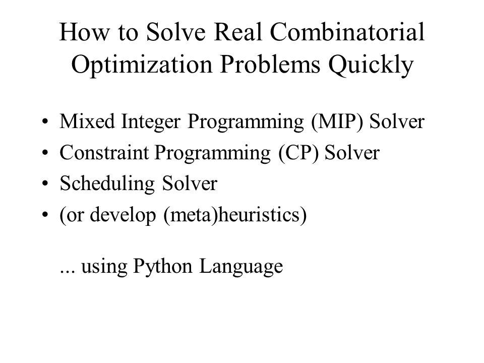 Constraint Programming Solver SCOP (Solver for COnstraint or Programming) developed by Prof.