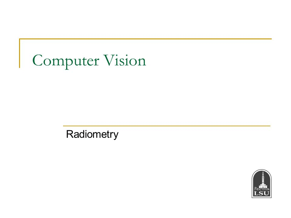 Computer Vision Radiometry
