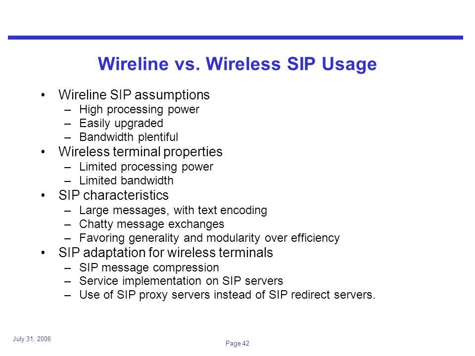 July 31, 2006 Page 42 Wireline vs.