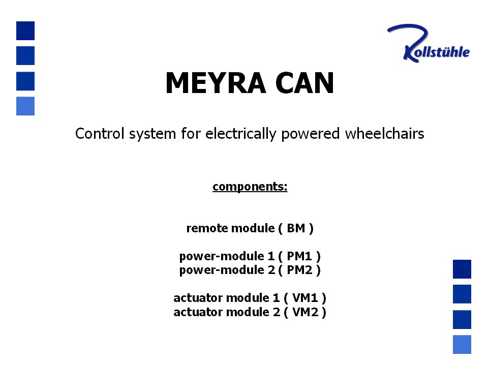 MEYRA CAN ON-BOARD - programming · 1.wheelchair is ON and the display shows 0.0 2.Push keys on the right and on the bottom and keep them pressed 3.Push left key and release it 4.Controller powers down: OFF 5.Release right and bottom keys 6.Push left key and release 7.Wheelchair is ON and display shows HHH 8.Back to drive mode by steps 2.)...
