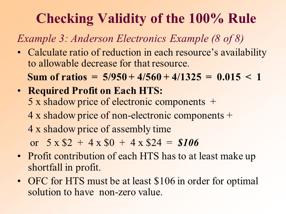 Simultaneous Changes In Parameter Values Example 3: Anderson Electronics (7 of 8) Simultaneous Changes in OFC Values What is impact if selling price o