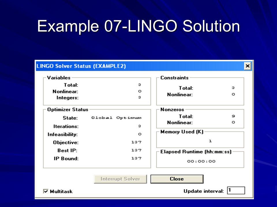 Example 07-LINGO Solution