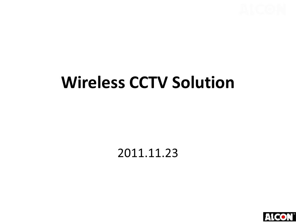 Wireless CCTV Solution 2011.11.23