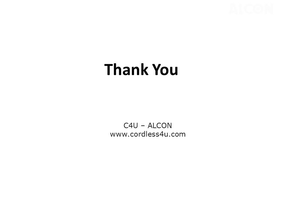 Thank You C4U – ALCON www.cordless4u.com