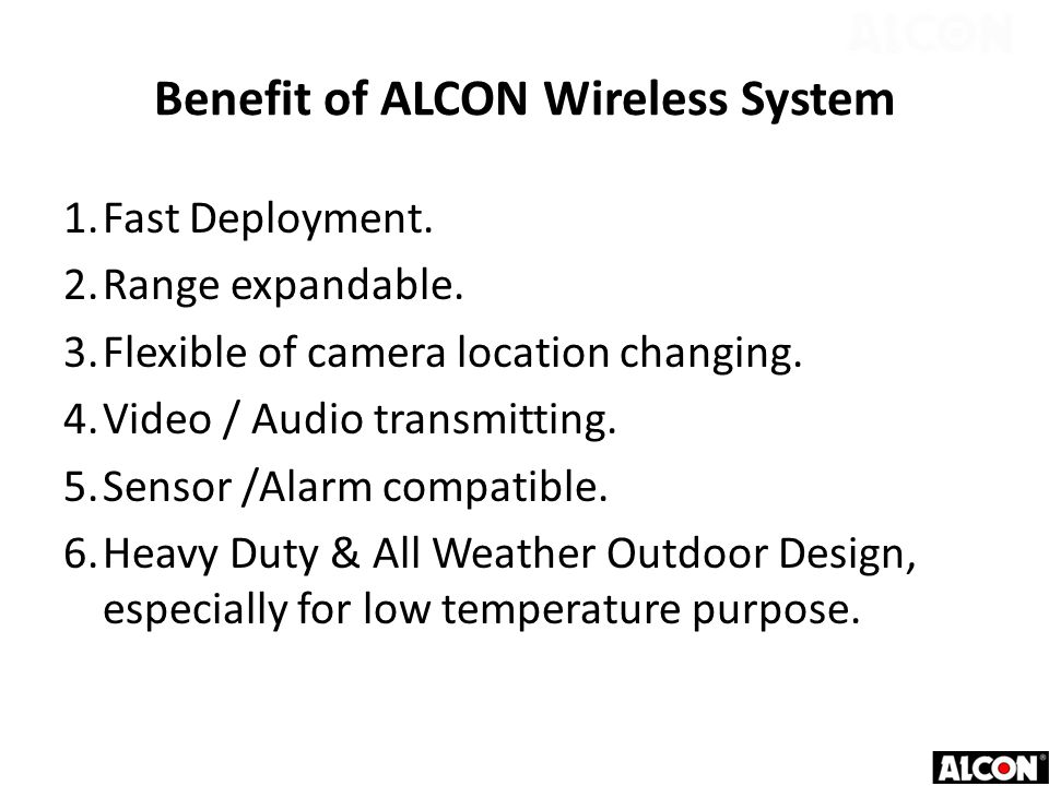 Benefit of ALCON Wireless System 1.Fast Deployment.