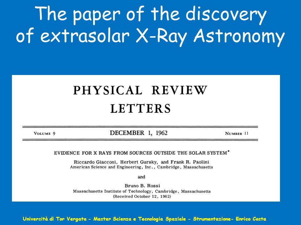The paper of the discovery of extrasolar X-Ray Astronomy Università di Tor Vergata - Master Scienza e Tecnologia Spaziale - Strumentazione- Enrico Costa