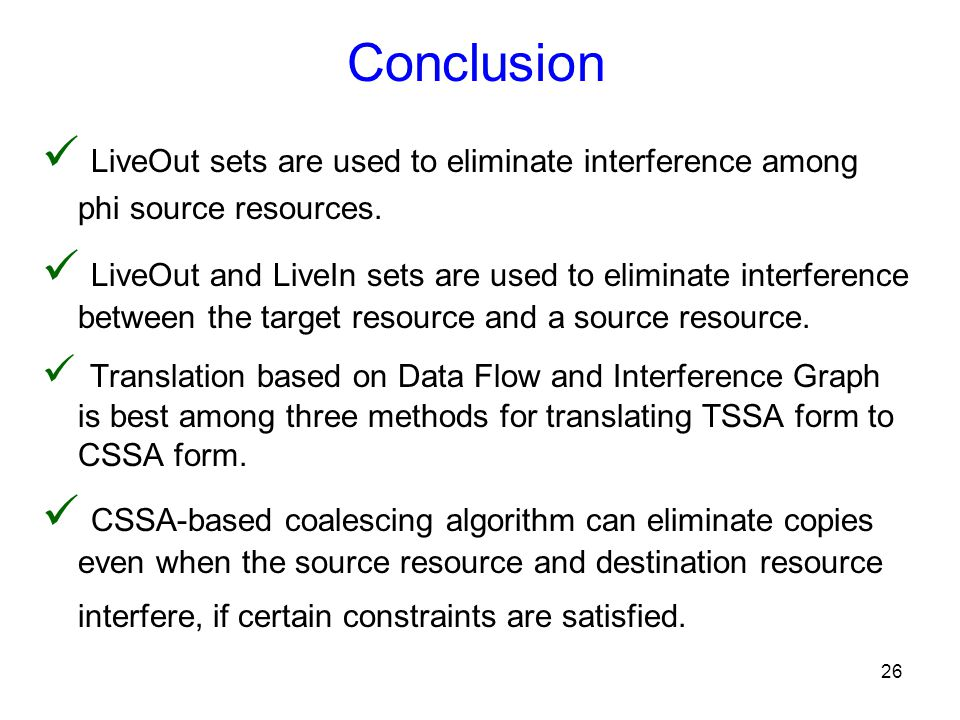 26 LiveOut sets are used to eliminate interference among phi source resources.