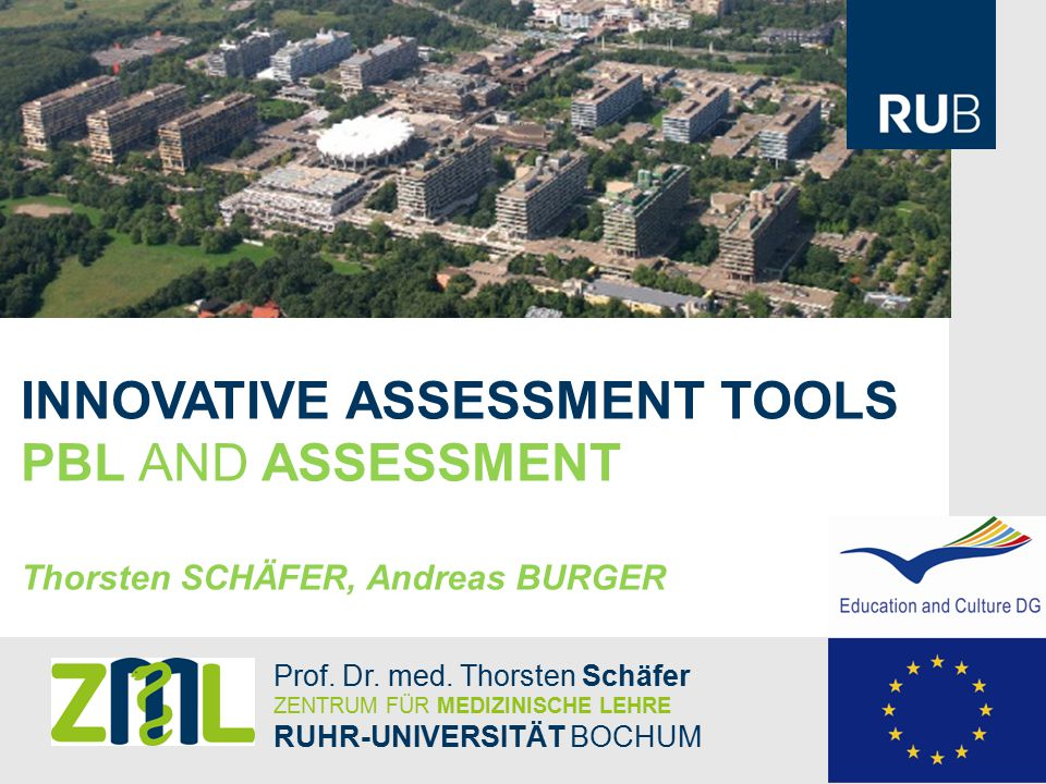 INNOVATIVE ASSESSMENT TOOLS PBL AND ASSESSMENT Thorsten SCHÄFER, Andreas BURGER Prof.