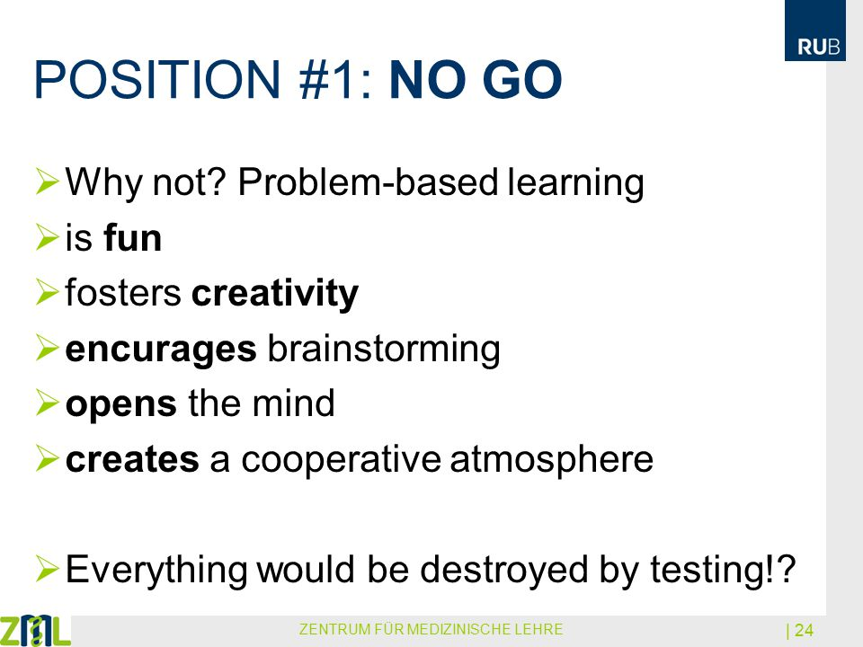 POSITION #1: NO GO  Why not.