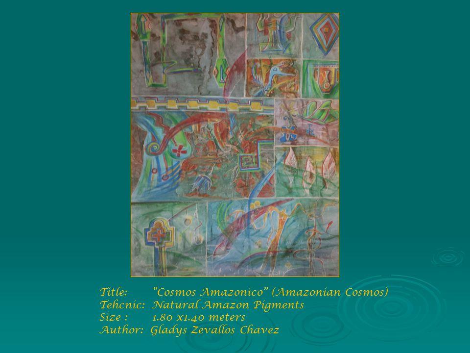 Title: Cosmos Amazonico (Amazonian Cosmos) Tehcnic: Natural Amazon Pigments Size : 1.80 x1.40 meters Author: Gladys Zevallos Chavez