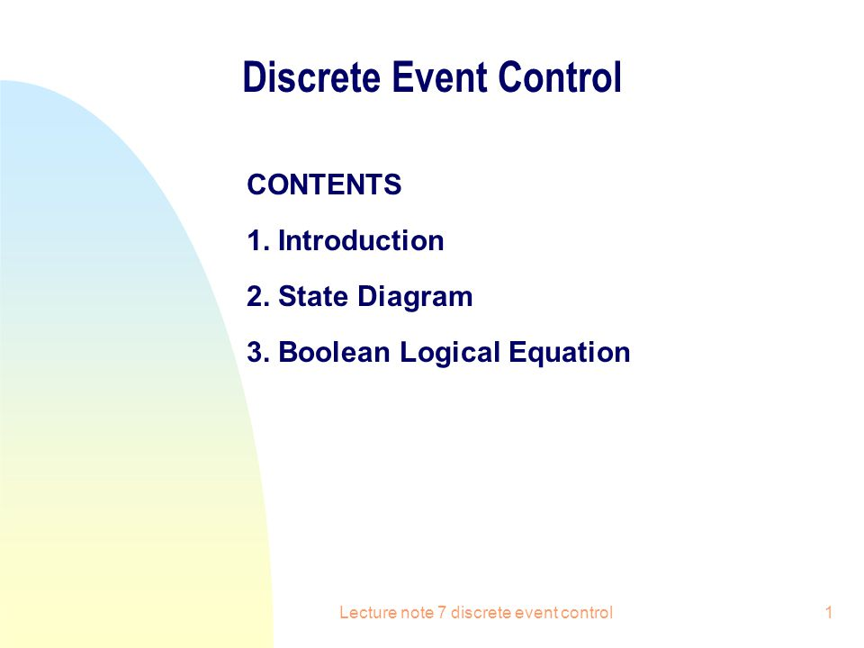 Lecture note 7 discrete event control12 State Diagram State variables: X1: pump; X2: valve.