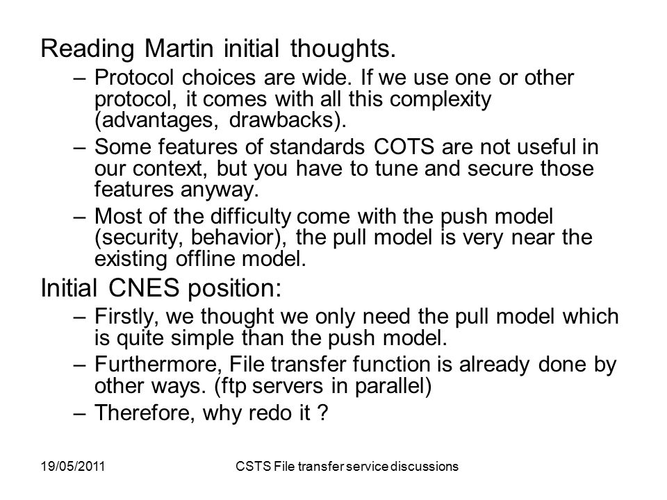 19/05/2011 CSTS File transfer service discussions Reading Martin initial thoughts.