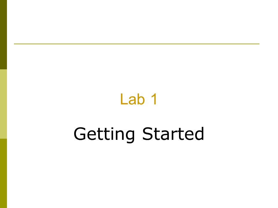 Lab 1 Getting Started
