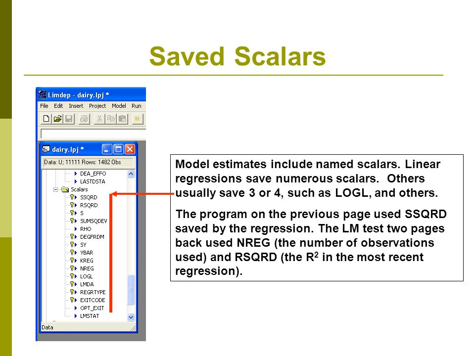 Saved Scalars Model estimates include named scalars.