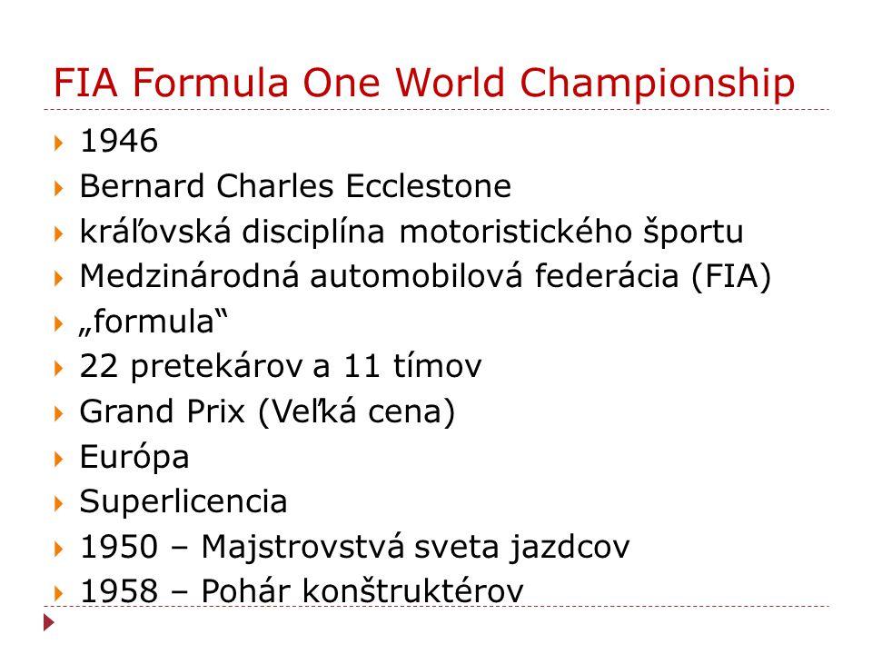 FIA Formula One World Championship  1946  Bernard Charles Ecclestone  kráľovská disciplína motoristického športu  Medzinárodná automobilová federá