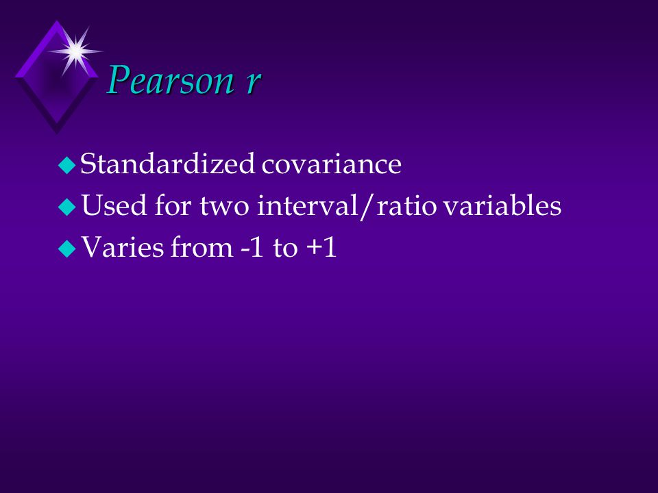 Pearson r u Absolute value indicates strength of relationship u.1 - small u.3 - medium u.5 - large