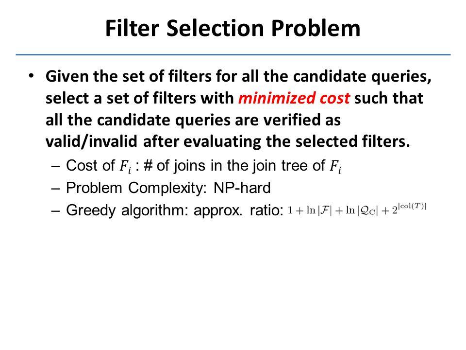 Filter Selection Problem