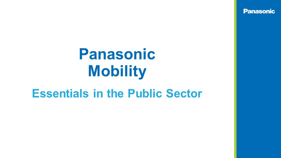 Panasonic Mobility Essentials in the Public Sector