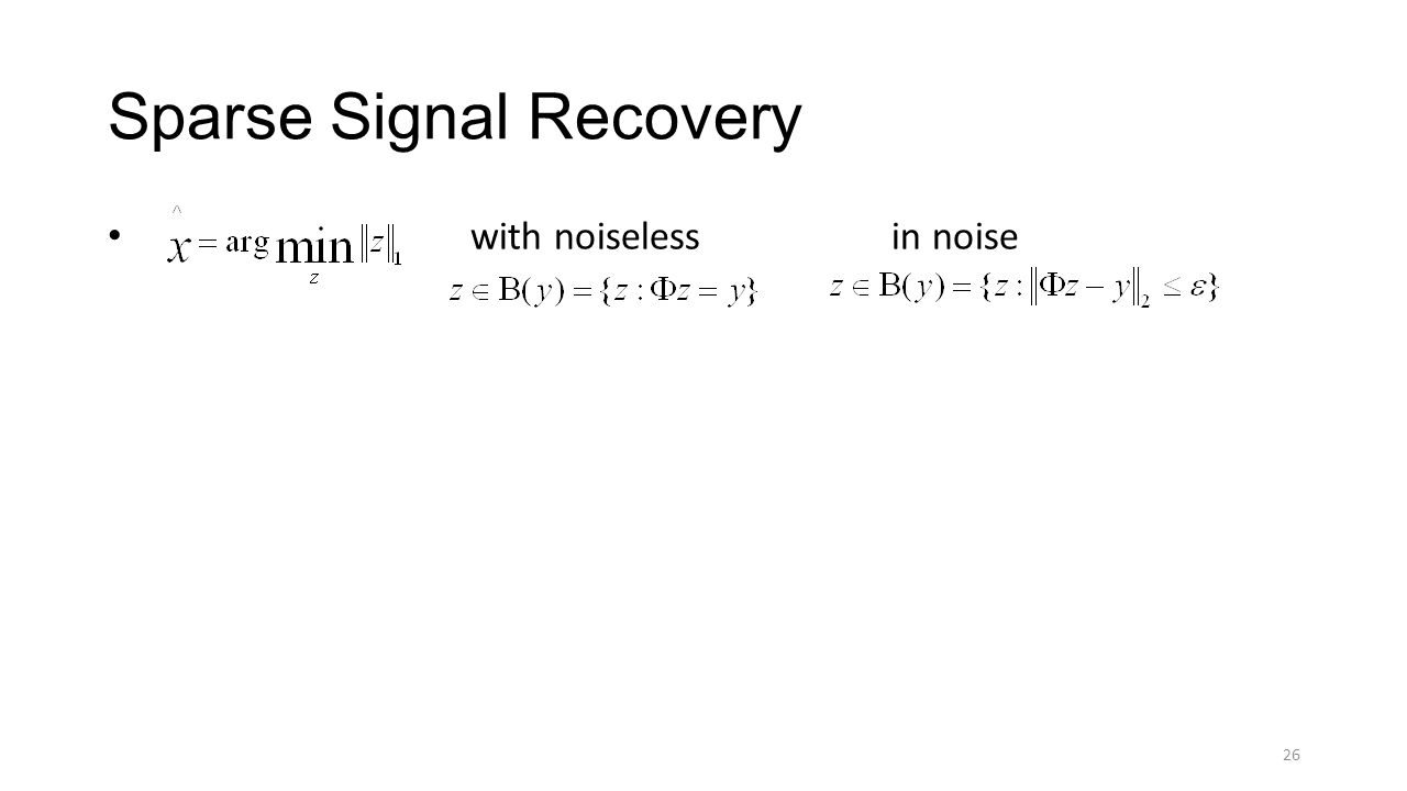 Sparse Signal Recovery with noiseless in noise 26