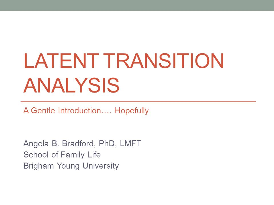 A couple of helpful sources on LTA: Collins, L.M., & Lanza, S.T.