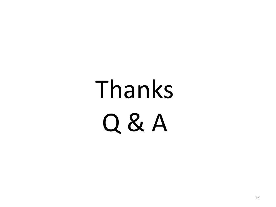 Thanks Q & A 16