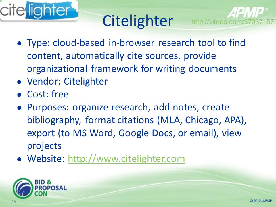 Citelighter Type: cloud-based in-browser research tool to find content, automatically cite sources, provide organizational framework for writing documents Vendor: Citelighter Cost: free Purposes: organize research, add notes, create bibliography, format citations (MLA, Chicago, APA), export (to MS Word, Google Docs, or  ), view projects Website: