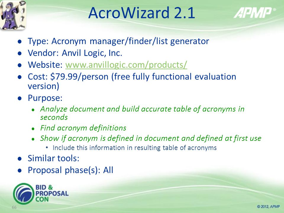 AcroWizard 2.1 Type: Acronym manager/finder/list generator Vendor: Anvil Logic, Inc.