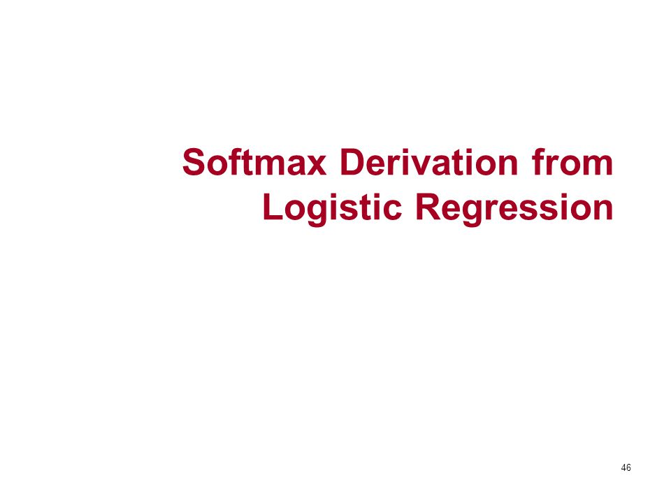 46 Softmax Derivation from Logistic Regression