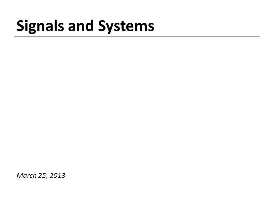 Linear time-invariant systems Any LTI system can be described using a difference equation of the form: