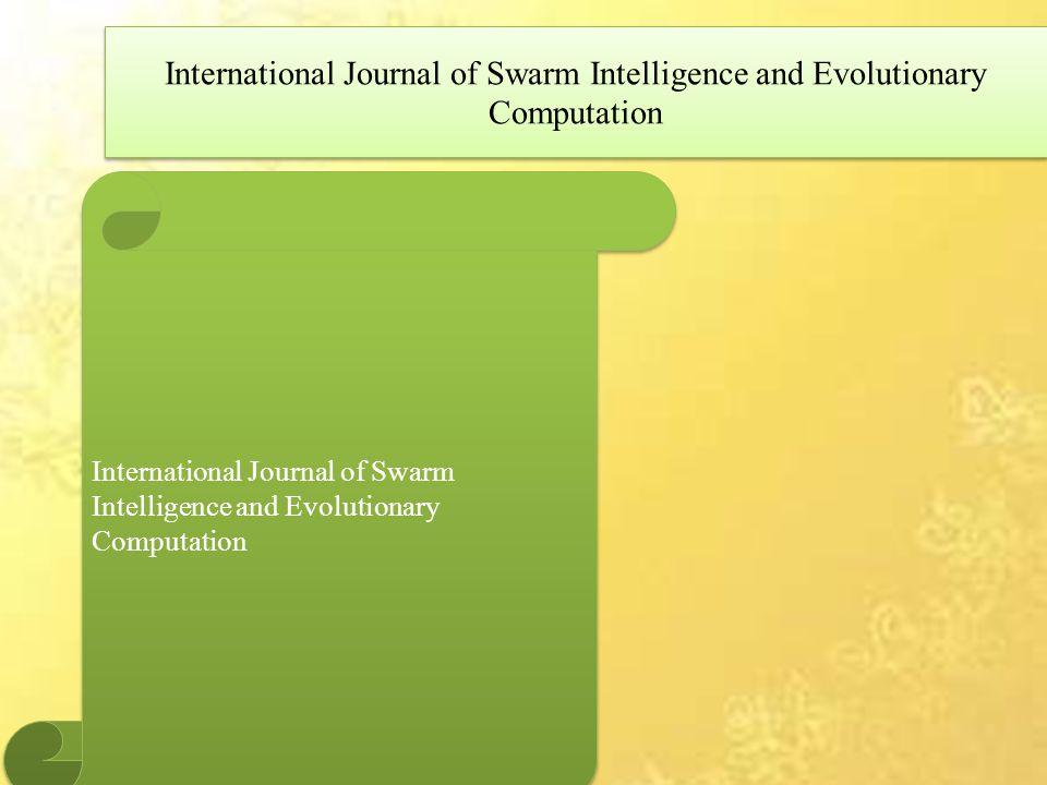 International Journal of Swarm Intelligence and Evolutionary Computation