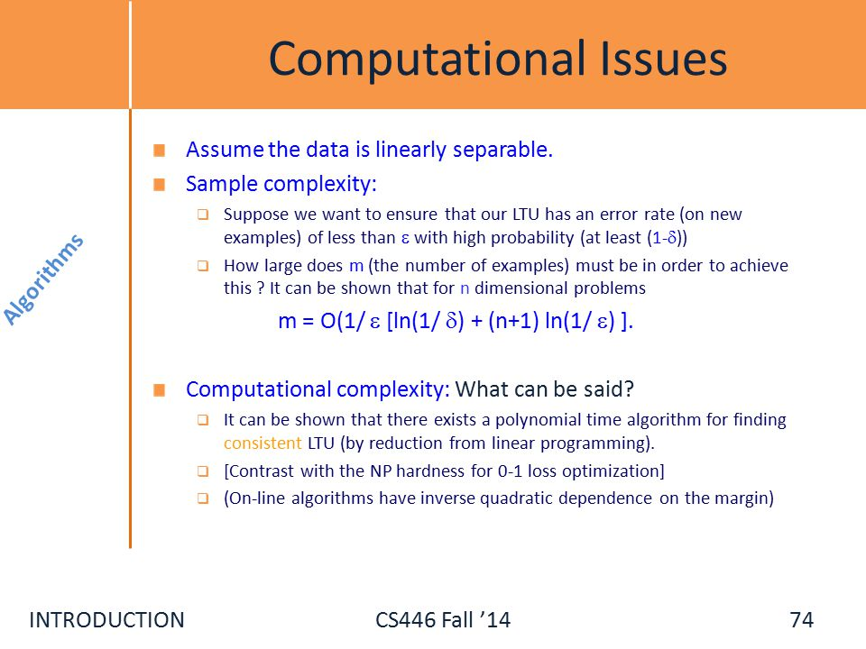 INTRODUCTIONCS446 Fall '14 Computational Issues Assume the data is linearly separable.
