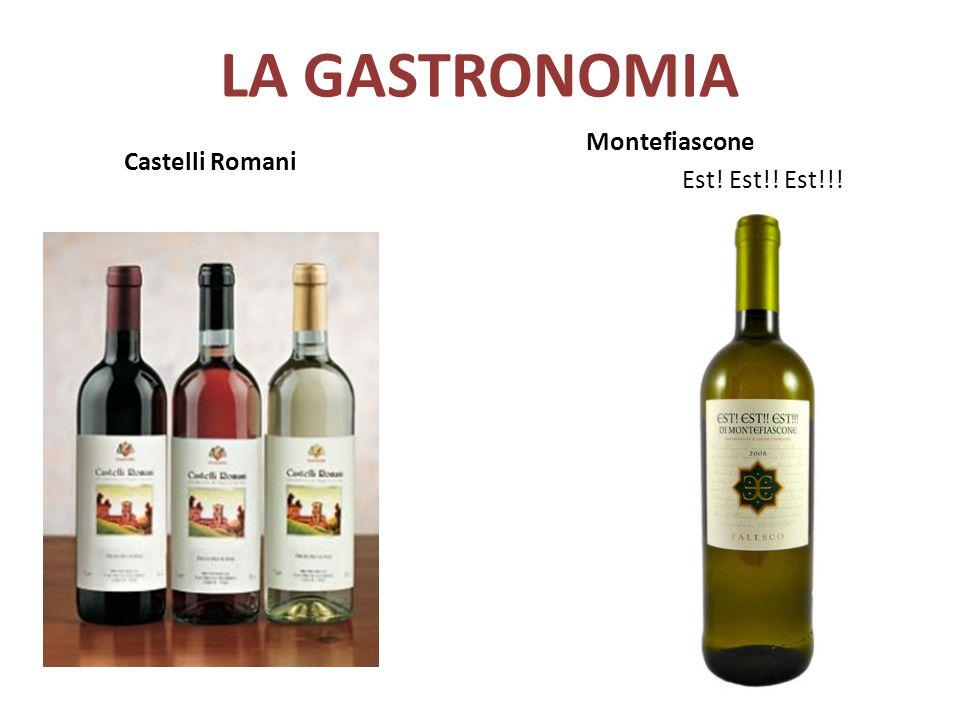 LA GASTRONOMIA Castelli Romani Montefiascone Est! Est!! Est!!!