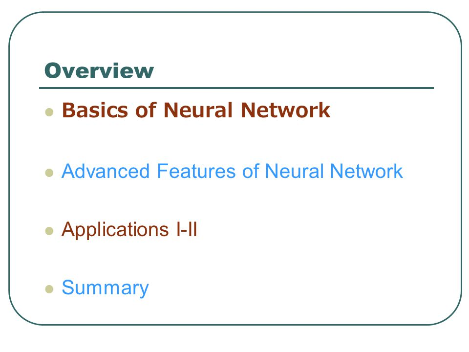 A Multilayered Feed–Forward Network OUTPUT LAYER – corresponds to the class attribute.