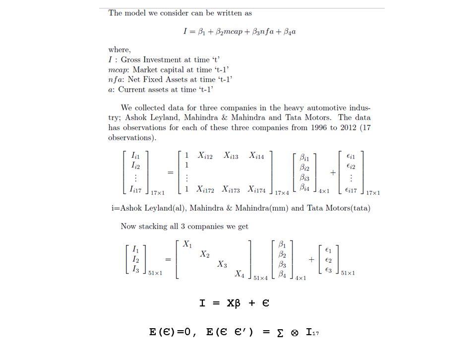 I = Xβ + Є E(Є)=0, E(Є Є') = ∑ ⊗ I 17