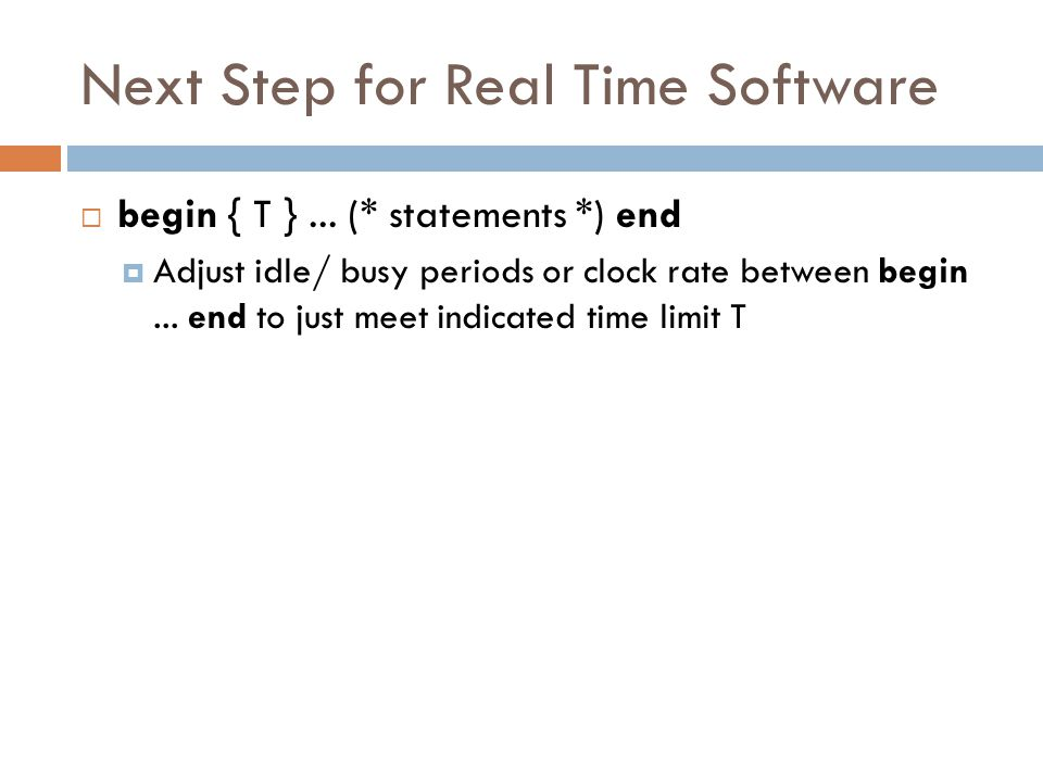 Next Step for Real Time Software  begin { T }...