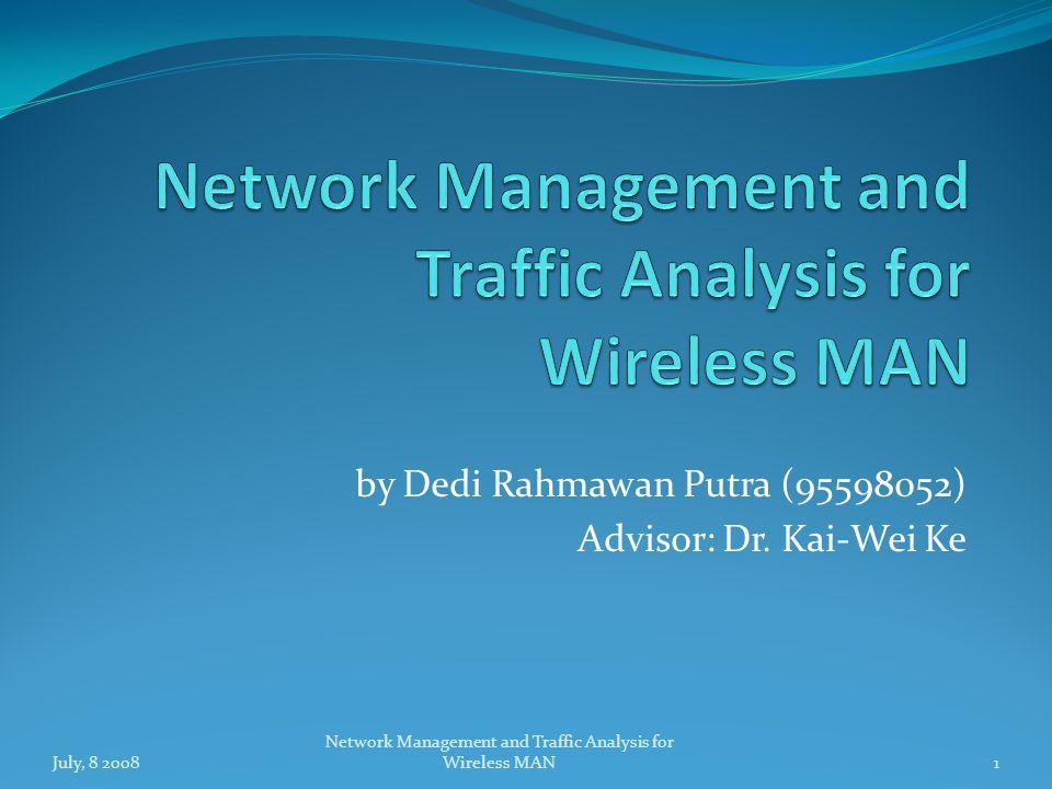 by Dedi Rahmawan Putra (95598052) Advisor: Dr.