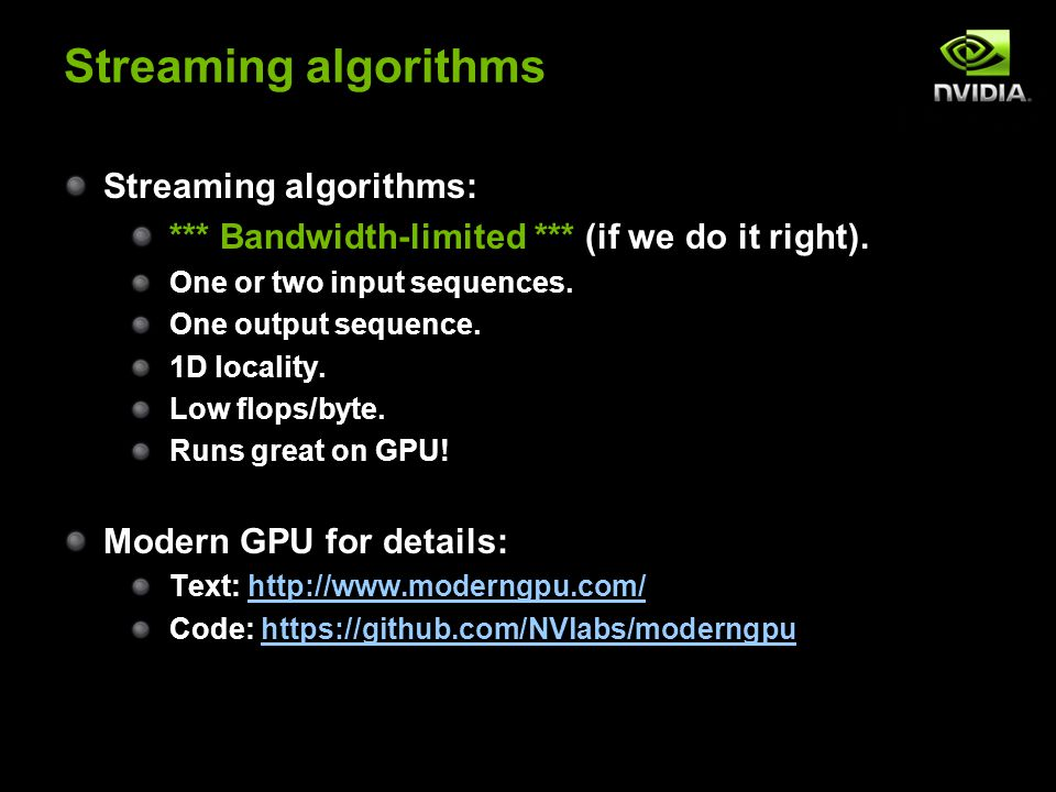 Streaming algorithms Streaming algorithms: *** Bandwidth-limited *** (if we do it right).