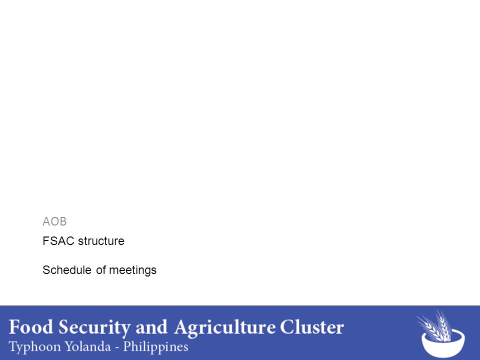 FSAC structure Schedule of meetings AOB