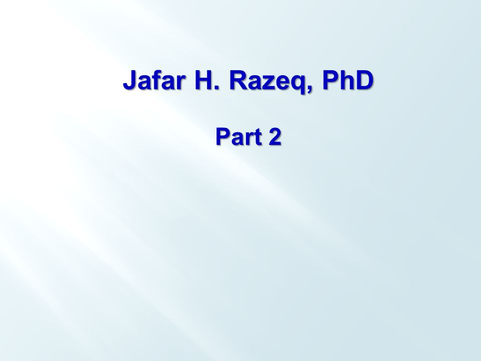 Jafar H. Razeq, PhD Part 2