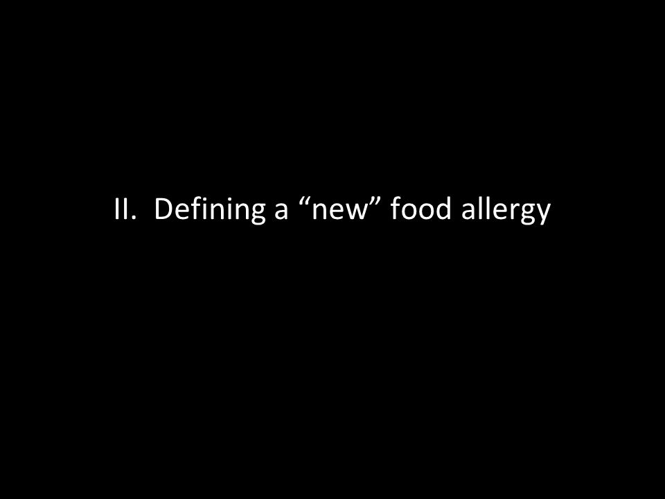 II. Defining a new food allergy