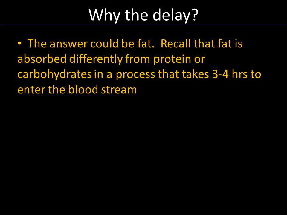 The answer could be fat.
