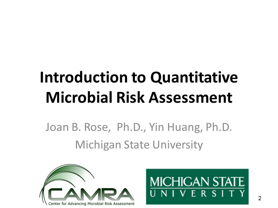 2 Introduction to Quantitative Microbial Risk Assessment Joan B.