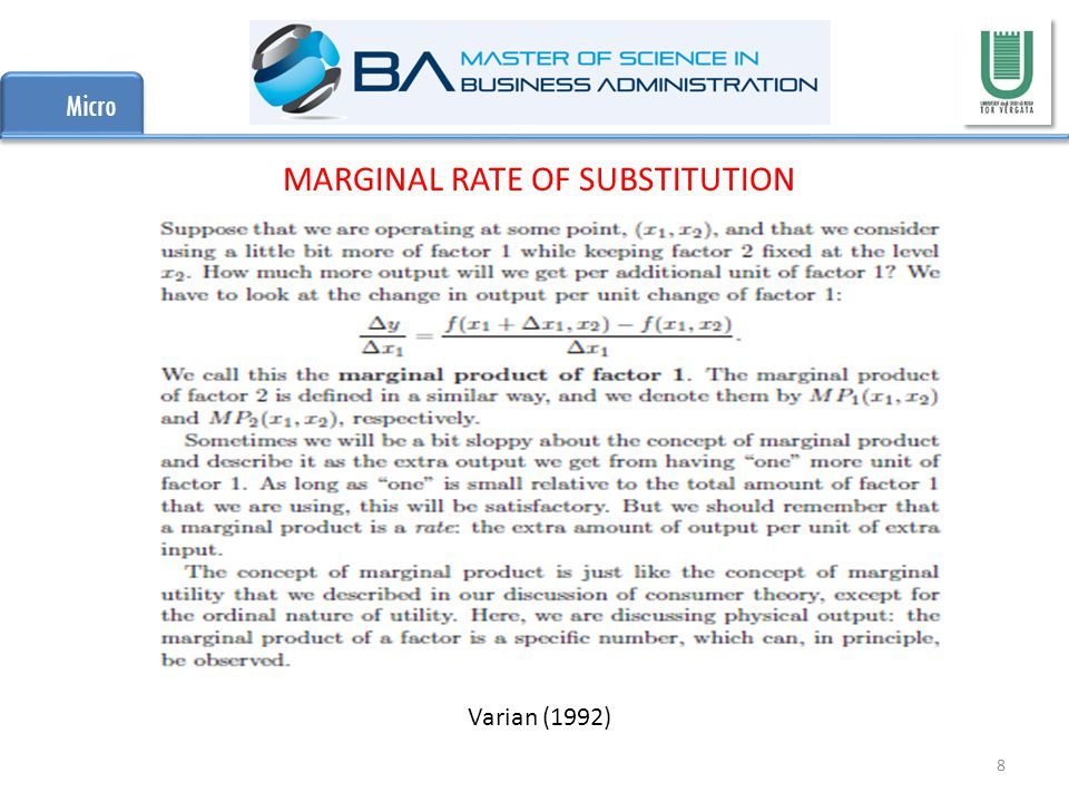 Micro 8 Varian (1992) MARGINAL RATE OF SUBSTITUTION