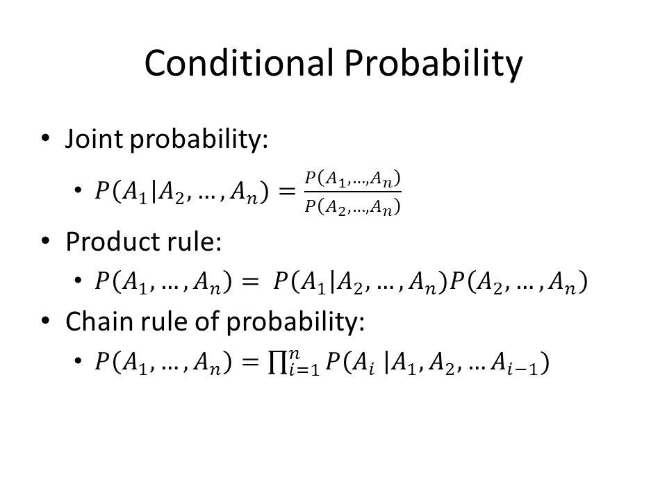examples Coin flip – P(x1=H)=1/2 – P(x2=H|x1=H)=0.9 – P(x2=T|x1=T)=0.8 – P(x2=H)=?