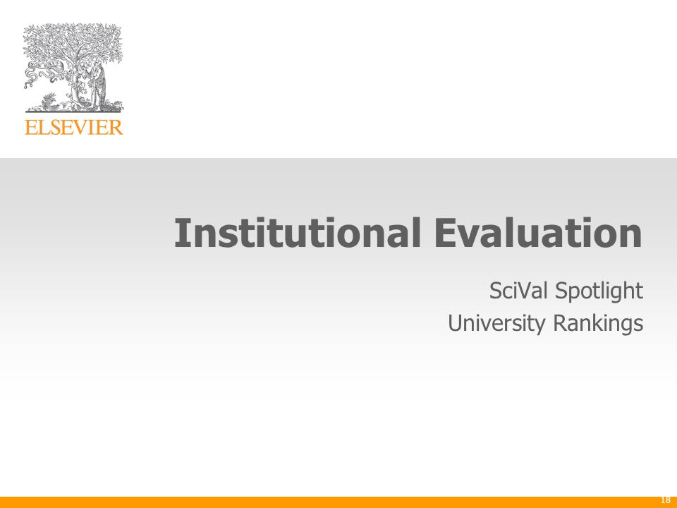 Institutional Evaluation SciVal Spotlight University Rankings 18