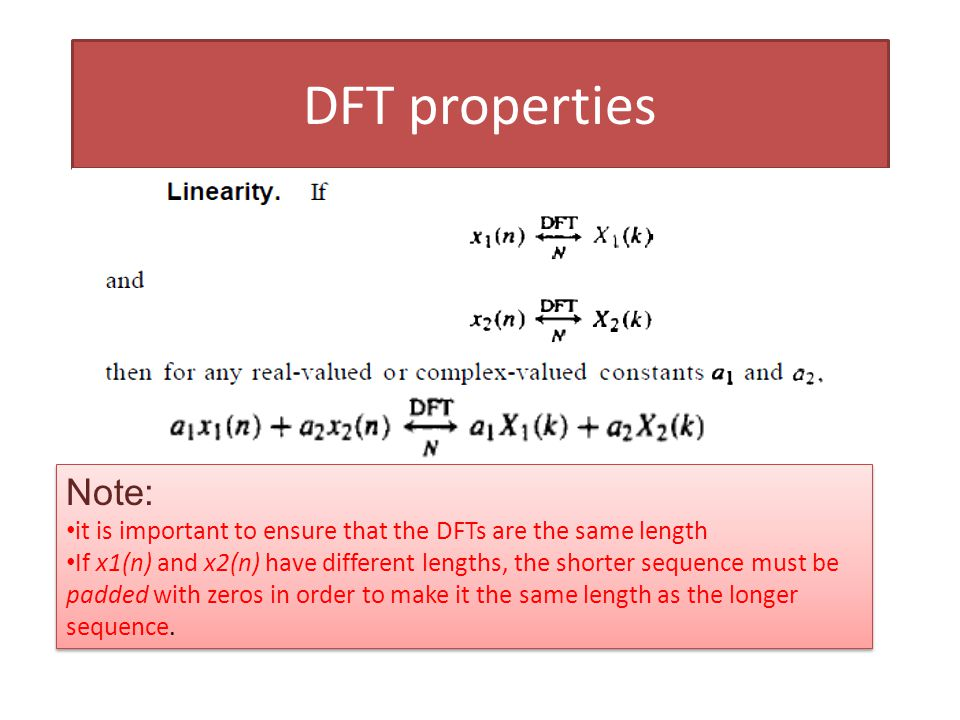 Circular shiftlinear shift If a sequence is circularly shifted, the DFT is multiplied by a complex exponential